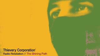 Thievery Corporation - The Shining Path [Official Audio]