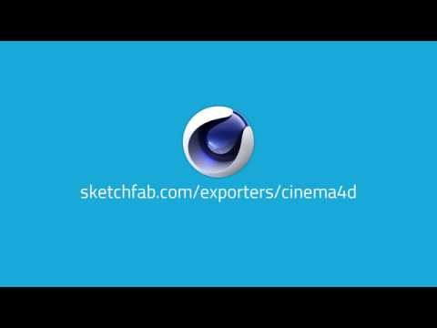 Export to Sketchfab Directly from Cinema 4D