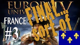 Europa Universalis IV - France Campaign #3 REBOOT REQUIRED
