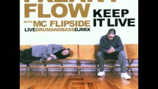 Freaky Flow - Keep it Live [Full Album]