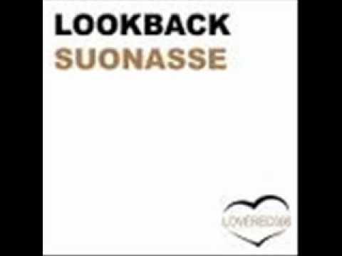 LookBack - Suonasse.wmv