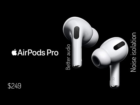 AirPods Pro Official With Noise Cancellation At $249