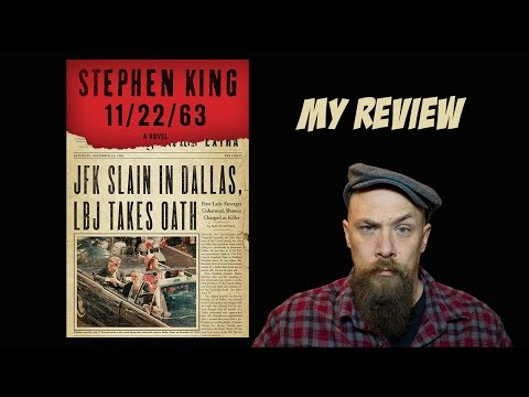 STEPHEN KING 11/22/63 REVIEW WITH SPOILERS (LONG VLOG)