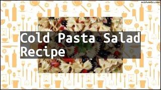 Recipe Cold Pasta Salad Recipe
