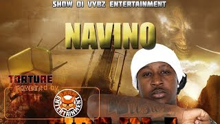 Navino - Fire In A Skin [Torture Riddim] November 2017