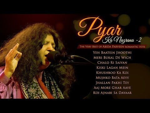 Pyar Ka Nazrana - Best of Abida Parveen Hits Vol- 2 | Popular Pakistani Romantic Sufi & Qawwalis