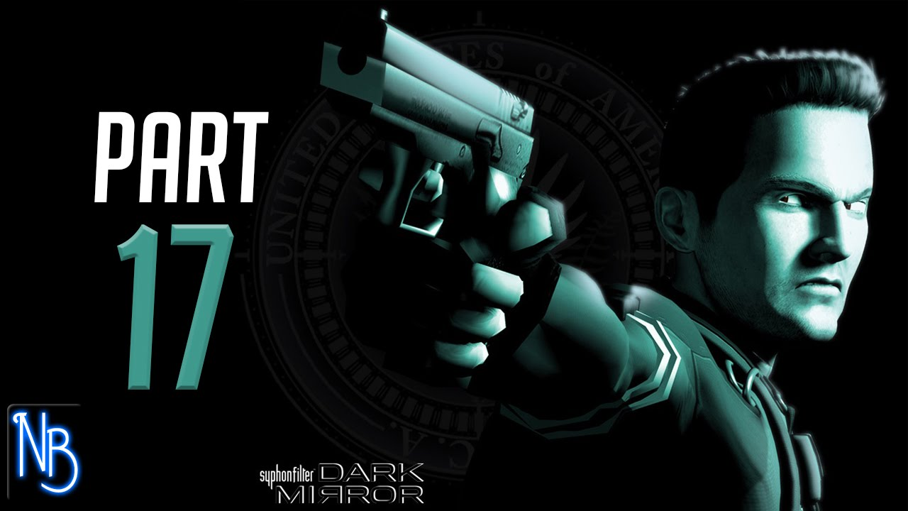 Syphon filter dark mirror walkthrough part 17 no for Mirror gameplay walkthrough