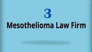 Mesothelioma Law Firm 3