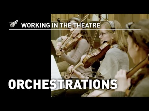 Working in the Theatre: Orchestrations