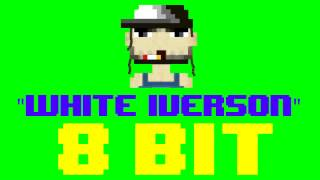 White Iverson (8 Bit Remix Cover Version) [Tribute to Post Malone] - 8 Bit Universe