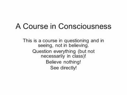 A course in consciousness on slides