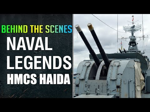 Behind the Scenes of Naval Legends - HMCS Haida
