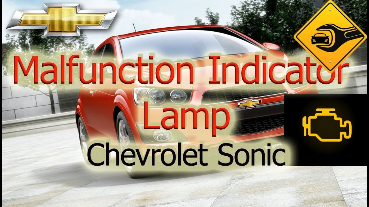 Malfunction Indicator Lamp Chevrolet Sonic Youtube