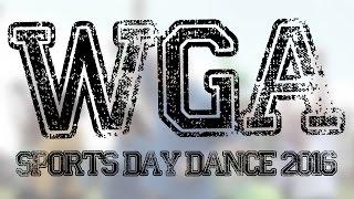 WGA - Sports Day Dance 2016