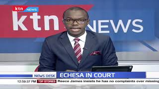 Echesa in Court: Former CS arrested on Friday last week, bail ruling set for the afternoon