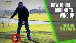 How To Use The Ground in Your Backswing - Foot Torque