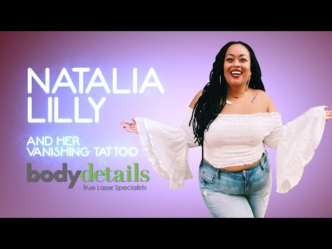 My Vanishing Tattoo | Laser Tattoo Removal Treatment | Natalia Lilly | Body Details
