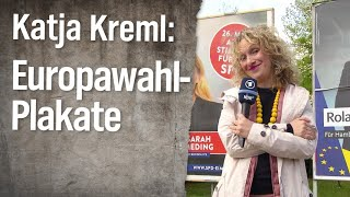 Reporterin Katja Kreml: Europawahl-Plakate