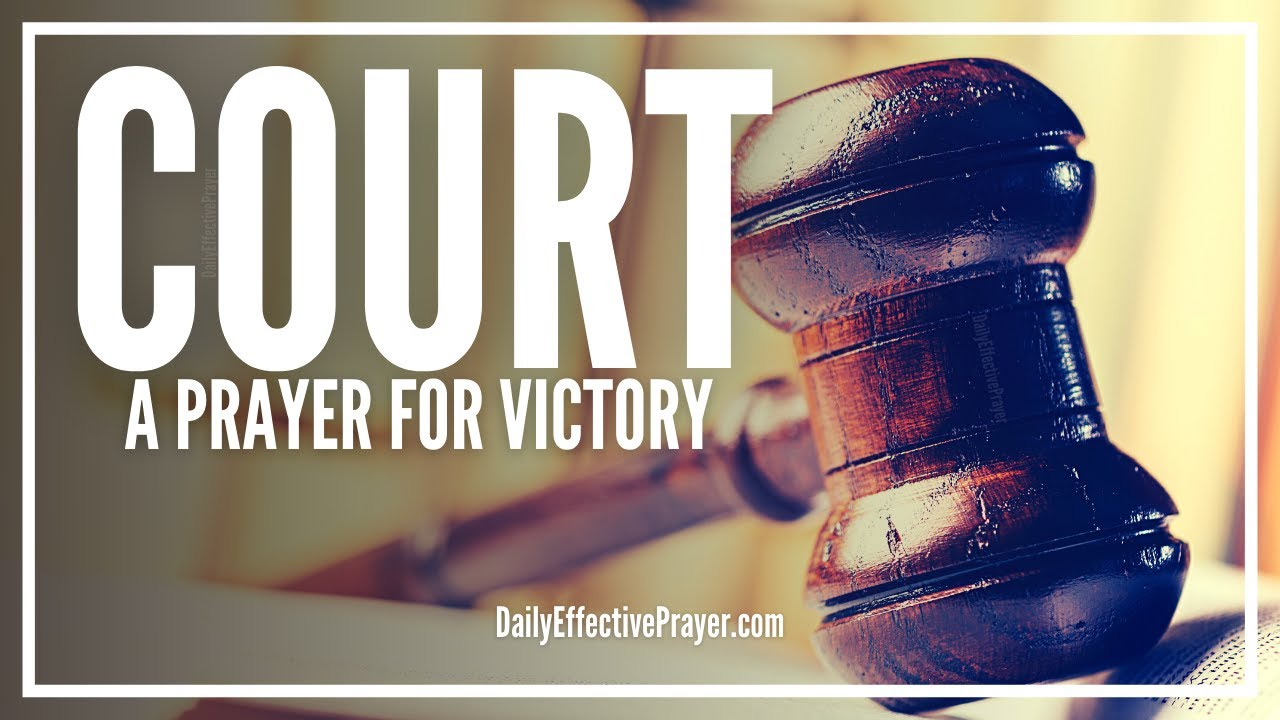 Prayer For Court Victory | Prayers To Win Court Case