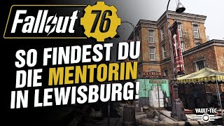 Download Video Fallout 76: Mentorin in Lewisburg   Quick Tipp   deutsch/german MP3 3GP MP4