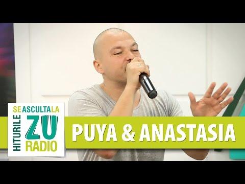 Puya cu Anastasia - Maine e o noua zi (Live la Radio ZU)