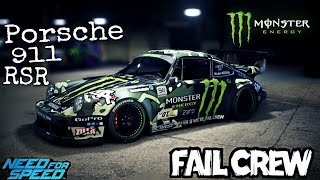 Need for speed 2015- Porsche 911 Carrera RSR - Fail Crew (Monster)