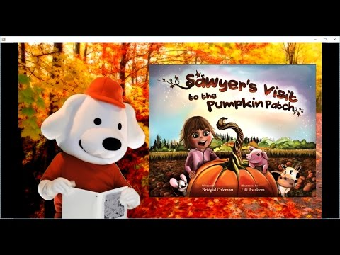 Storytime Pup: Children's Books: Sawyer's Visit To The Pumpkin Patch (Story Book Time) Bedtime Story