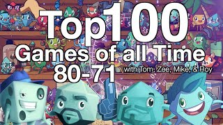 Top 100 Games of all Time (80-71)