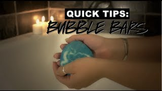 LUSH Quick Tips: Bubble Bars