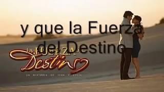 La Fuerza Del Destino Marc Antony y Sandra Echeverria-LETRA(...