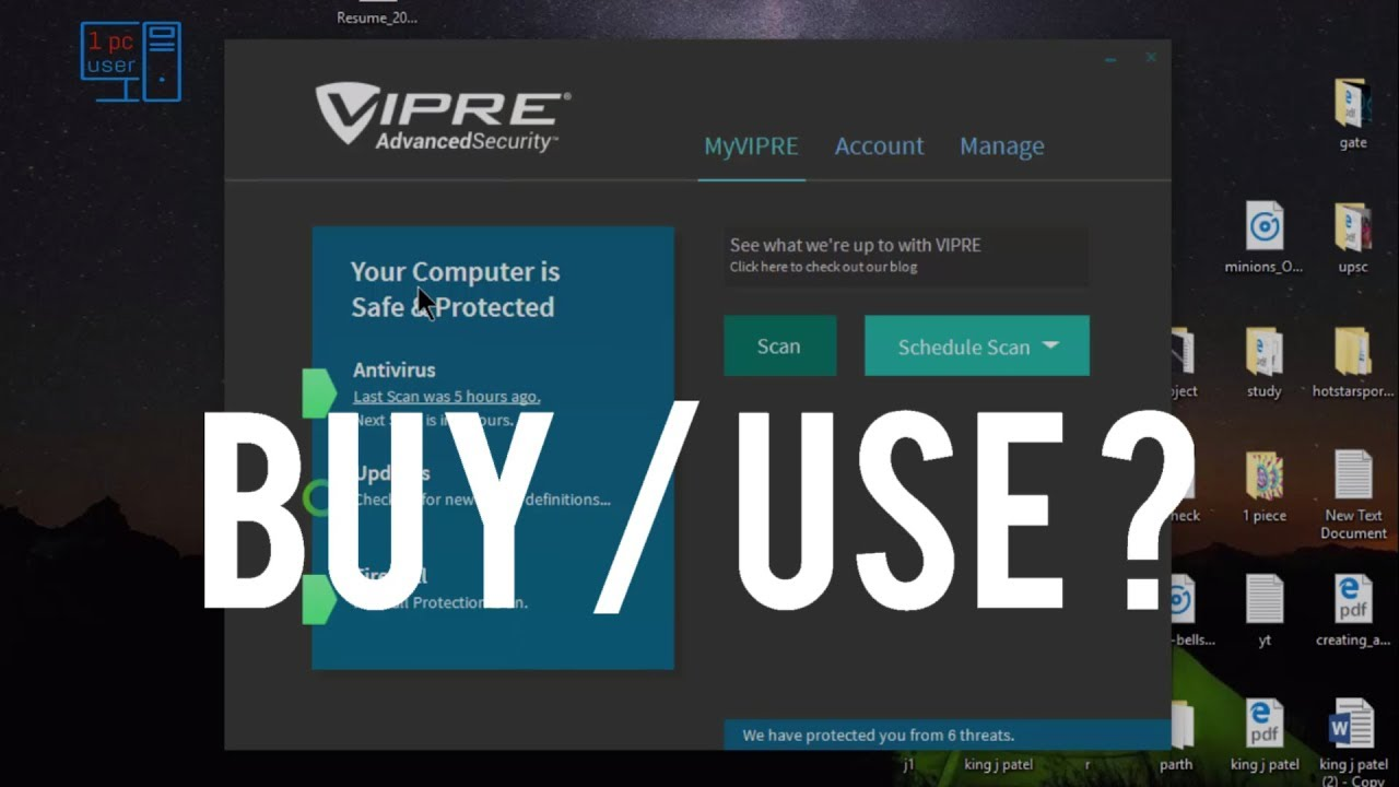 Which Antivirus Is Best For Windows 10 Vipre Advanced
