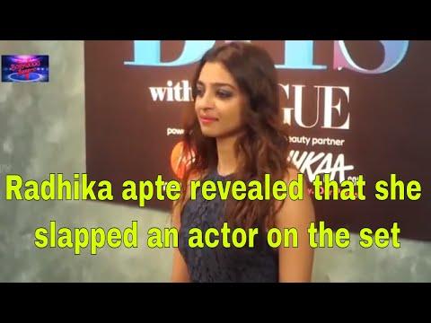 Radhika apte revealed that she slapped an actor on the set || Radhika Apte Mp3