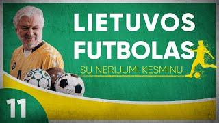 Futbolo Sezono Uždanga Nusileido  1 Prieš 1 Su Nerijumi Kesminu  Laisvės Tv