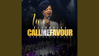 Call Me Favour (Live)