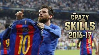 Lionel Messi 2016-17   Crazy Dribbling Skills  Goals  HD
