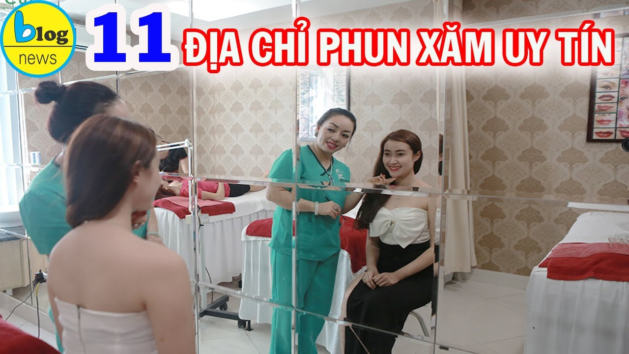 TOP 11 địa chỉ PHUN XĂM uy tín ở thành phố Hồ Chí Minh