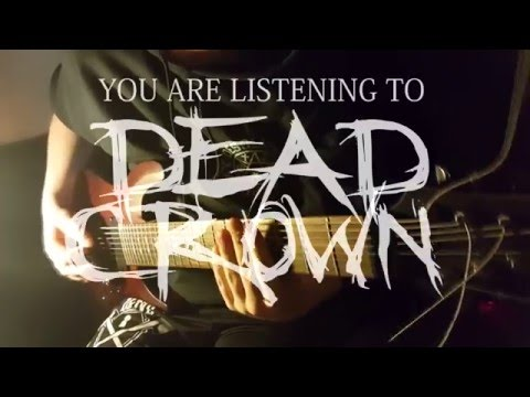 Surrender To Suffering - Dead Crown [Official Guitar Playthrough]