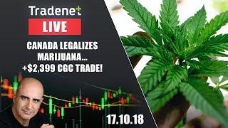 Tradenet Trading Room - Canada Legalizes Marijuana... +$2,399 CGC trade!