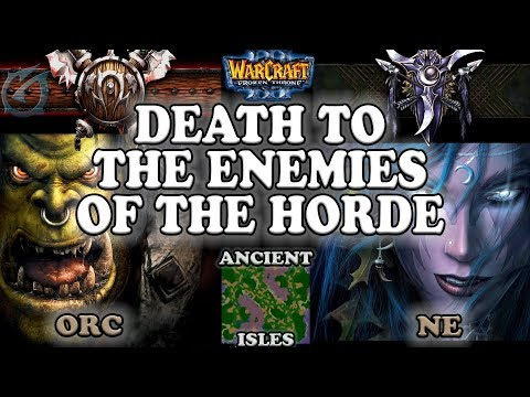 Grubby | Warcraft 3 The Frozen Throne | 1.26 | ORC v NE - Death to the Enemies of the Horde - AI
