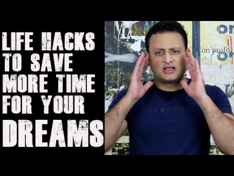 How to Save More Time for your DREAMS