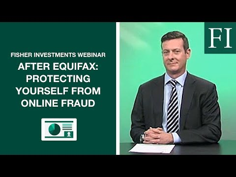 After Equifax: Protecting Yourself from Online Fraud