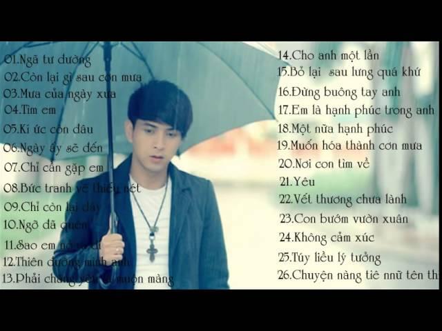 Tuyển tập những ca khúc hay nhất của Hồ Quang Hiếu 2014