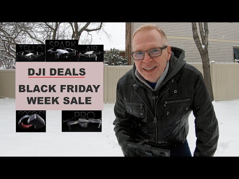 DJI Black Friday WEEK 2018 - DRONES ON SALE!