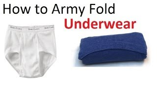 how to army fold underwear basic training style the best ranger roll tutorial
