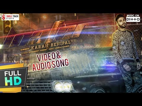 LOAFER || KARAN BENIPAL || Official Video || Audio Song | Latest New Hits Punjabi Songs 2017 |