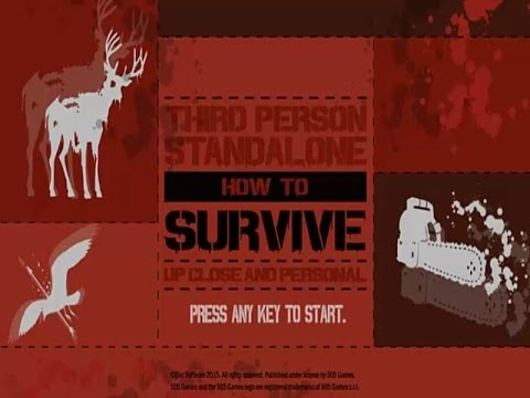 Gameplay - How To Survive Third Person Standalone |