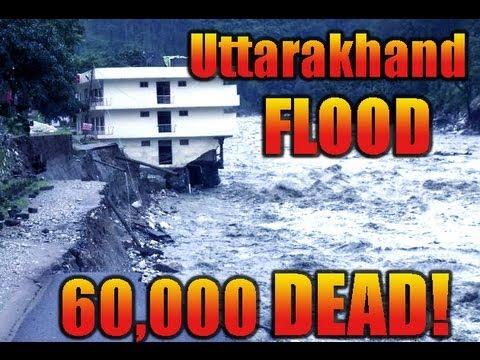 Uttarakhand Floods:Death Toll 60,000,Remain Stranded & Chopper Rescued,June 2013