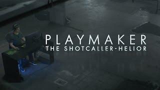 Playmaker: Shotcaller -- Helior | League of Legends