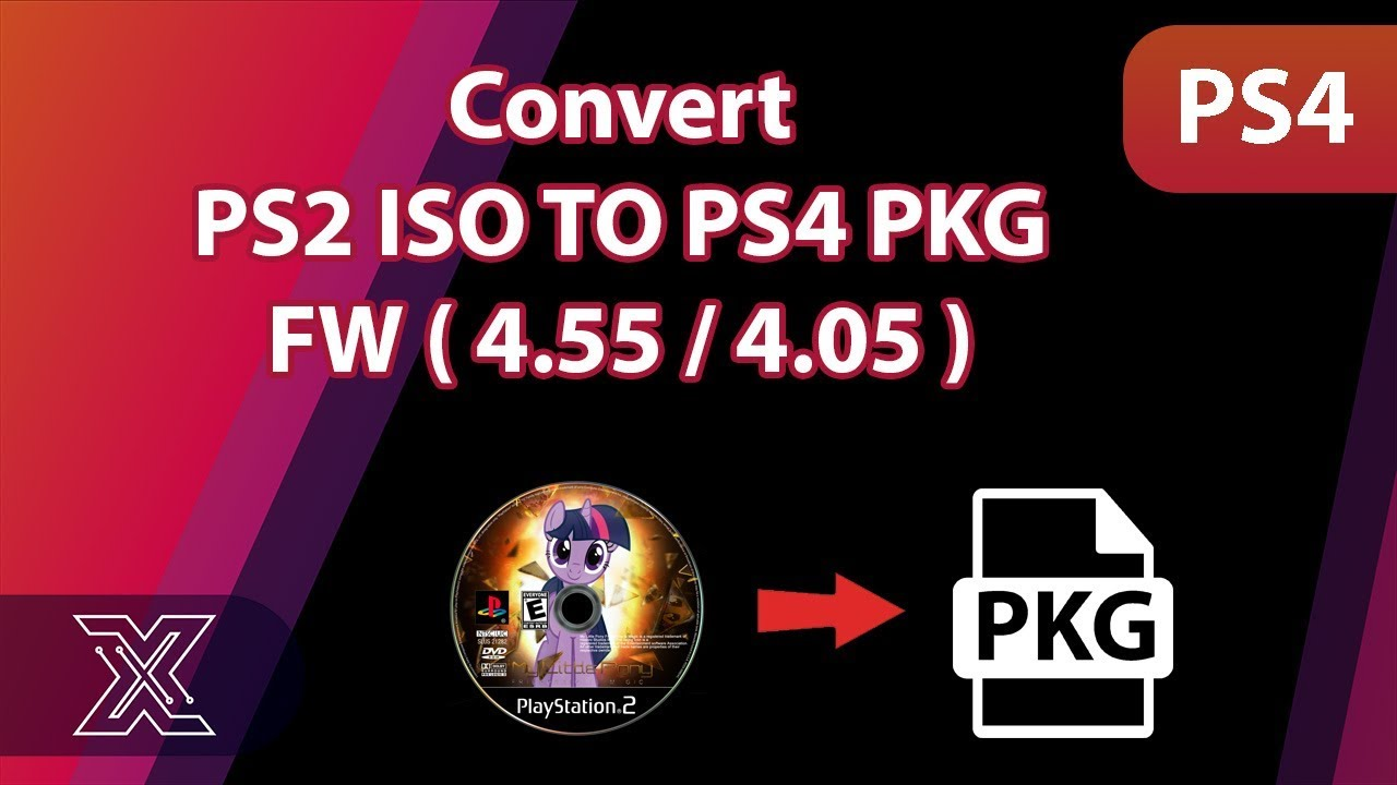 Convert PS2 ISO TO PS4 PKG 4 55 / 4 05