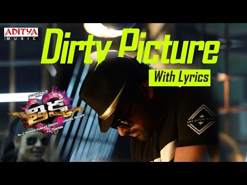 Dirty Picture Song with Lyrics | Thikka Songs | Sai Dharam Tej, Larissa,Mannara | SS Thaman